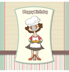 Birthday greeting card with funny woman and pie vector