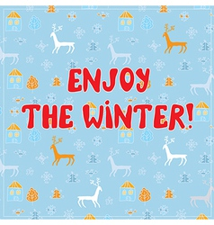 Enjow winter funny background design vector image vector image