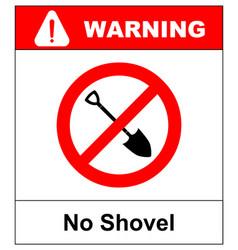 No shovel sign forbidden sign vector