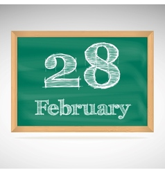 February 28 inscription in chalk on a blackboard vector