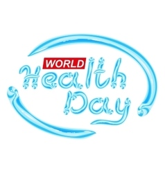 World health day blue toothpaste lettering text vector