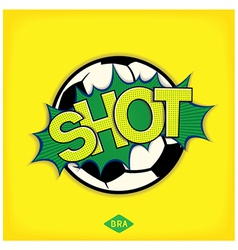 Shot - comic speech bubble vector image vector image