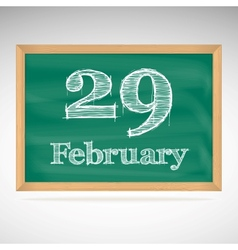 February 29 inscription in chalk on a blackboard vector