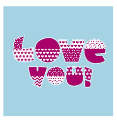 Love you letters vector