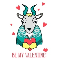 Be my valentine card goat in a sweater vector