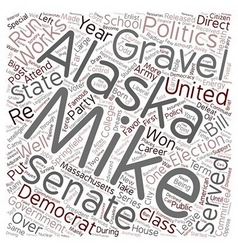 Mike gravel democrat 1 text background wordcloud vector