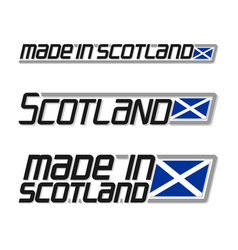 Made in scotland vector