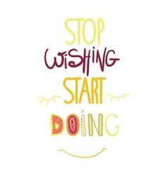 Stop dreaming start doing vector