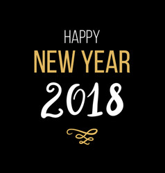 happy new year 2018 phrase christmas lettering vector image vector image