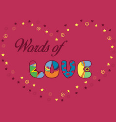 Words of love unusual artistic font vector
