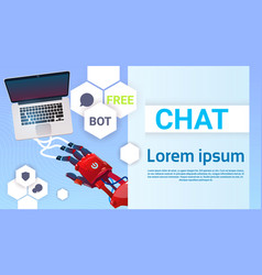 Chat bot hands using laptop computer robot vector