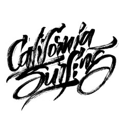 California surfing modern calligraphy hand vector