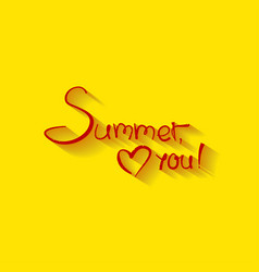 With sign summer love you vector