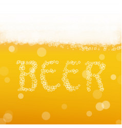 beer background with realistic bubbles and text vector image