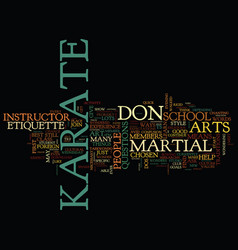 The dos and don ts of karate etiquette text vector