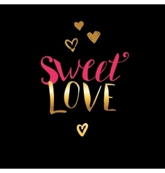 Hand lettering sweet love vector image