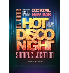 Typography disco background disco poster hot nigh vector