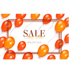 Sale banner flyer design with orange balloons vector