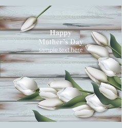 White tulips card realistic happy mother vector