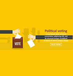 political voting banner horizontal concept vector image