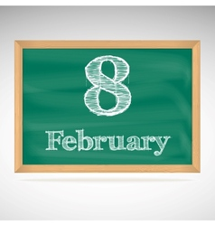 February 8 inscription in chalk on a blackboard vector