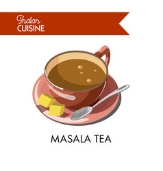 Masala tea cup on saucer with spoon and cane sugar vector