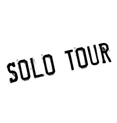 solo tour rubber stamp vector image