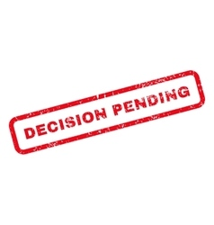 Decision pending text rubber stamp vector