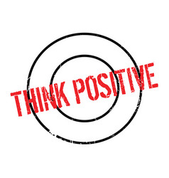 Think positive rubber stamp vector