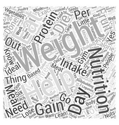 Nutrition Diets and Bodybuilding Can Help You Gain vector image vector image