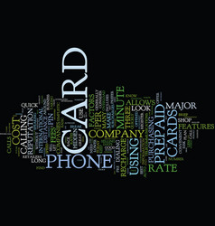 The down and dirty on prepaid phone cards text vector