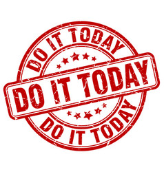 Do it today red grunge stamp vector
