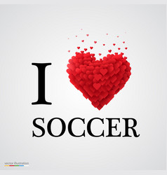 I love soccer heart sign vector