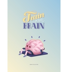 Train your brain poster with lettering body up vector