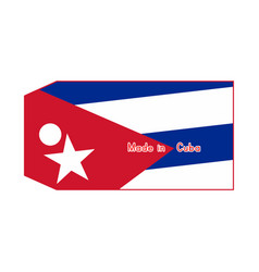 Cuba flag on price tag with word made in cuba vector