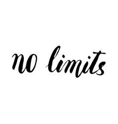 no limits hand drawn phrase vector image