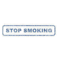 Stop smoking textile stamp vector