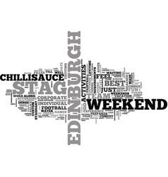 A stag weekend in edinburgh text word cloud vector