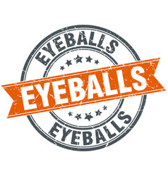 Eyeballs round grunge ribbon stamp vector