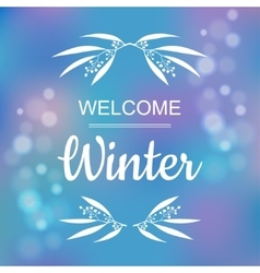 Welcome winter card design vector image
