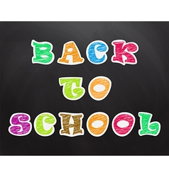 Chalk crayon text on the school board Back to vector image vector image