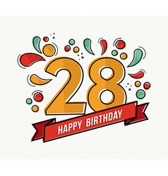 Colorful happy birthday number 28 flat line design vector image vector image