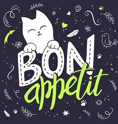 Hand lettering text - bon appetit there is cute vector