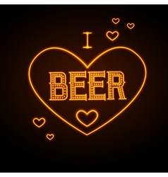 Neon sign I love beer vector image vector image