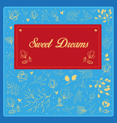 Sweet dreams with floral background vintage card vector