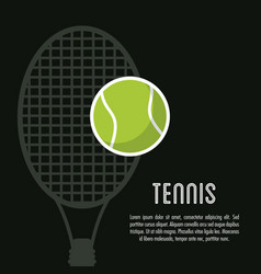 Racket and ball of tennis sport design vector
