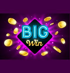 Big win bright casino banner with big win vector