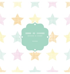 Stars textile textured pastel frame seamless vector image vector image