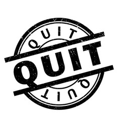 Quit rubber stamp vector