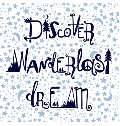 Wanderlast dream discover lettering set vector